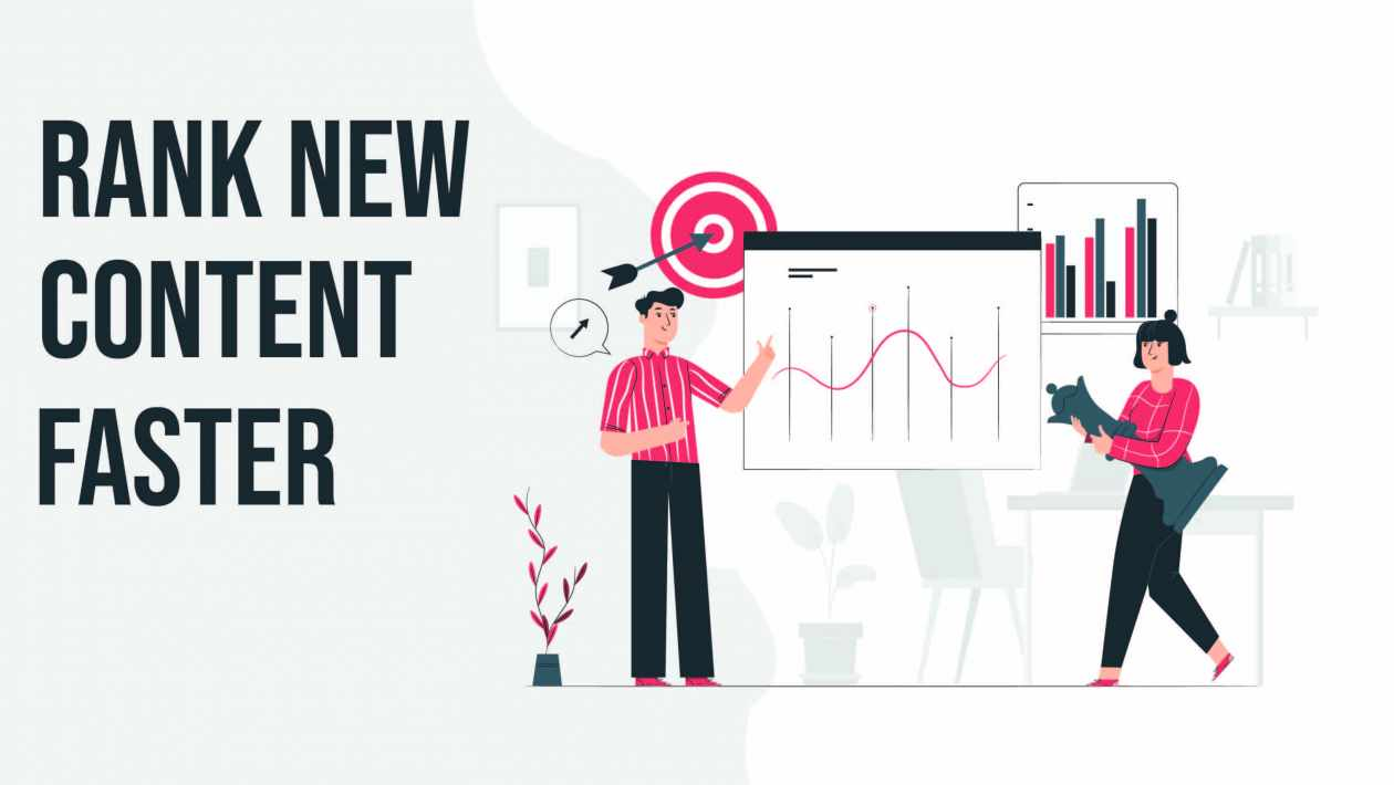 How to Rank New Content Faster